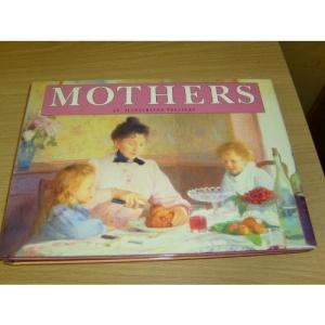 Mothers (Illustrated Treasury)