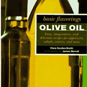 Olive Oil (Basic Flavoring Series)