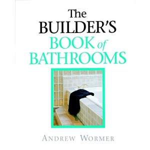 The Builder's Guide to Bathrooms