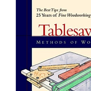 Methods of Work: Tablesaw (Methods of work)