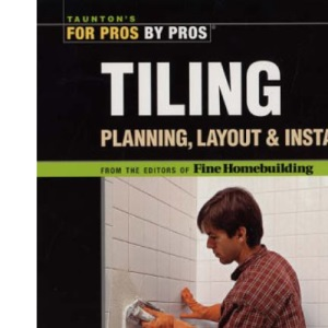 Tiling (For Pros, by Pros)