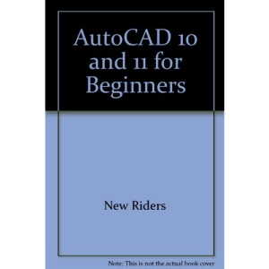 AutoCAD 10 and 11 for Beginners