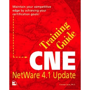 Certified Netware Engineer Training Guide: Netware 4 Update (Training guides)