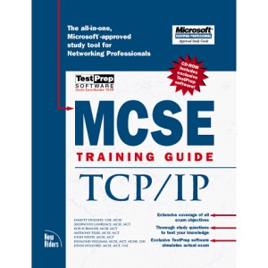 Mcse Training Guide: TCP/IP: 70-59 (Training guides)
