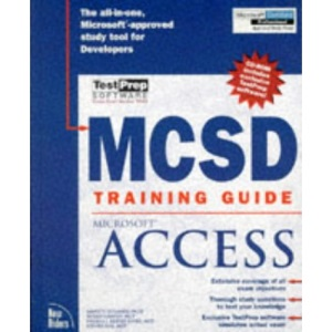 MCSD Training Guide: Microsoft Access (Training guides)