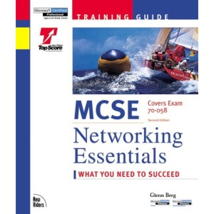 MCSE Training Guide: Networking Essentials (Training guides)