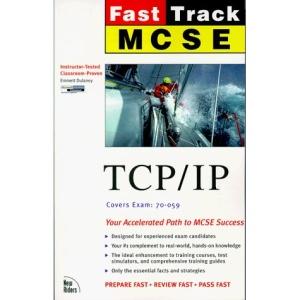 MCSE Fast Track: TCP/IP