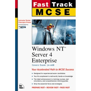 MCSE Fast Track: Windows NT Server 4 Enterprise (Fast track MCSE)
