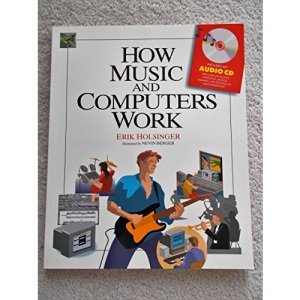 How Music and Computers Work (How It Works (Ziff-Davis/Que))