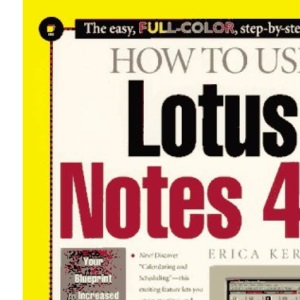 How to Use Lotus Notes 4.5