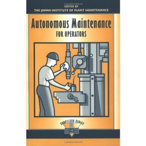 Autonomous Maintenance for Operators (Shopfloor)