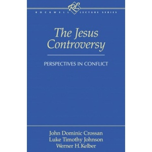 Jesus Controversy: Perspectives in Conflict (Rockwell Lecture)