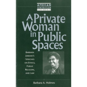 A Private Woman in Public Spaces (African American Religious Thought and Life)