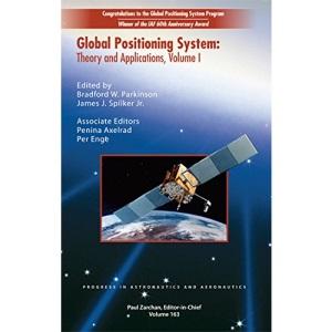 Global Positioning System: Theory and Applications, Volume I: Vol 1 (Progress in Astronautics & Aeronautics)
