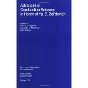 Advances in Combustion Science (Progress in Astronautics & Aeronautics)