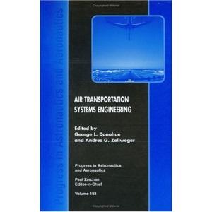 Air Transportation Systems Engineering (Progress in Astronautics & Aeronautics)
