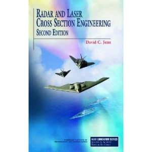Radar and Laser Cross Section Engineering, Second Edition (AIAA Education Series)