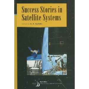 Success Stories in Satellite Systems (Library of Flight Series)