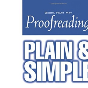 Proofreading Plain and Simple (In Plain English Series)