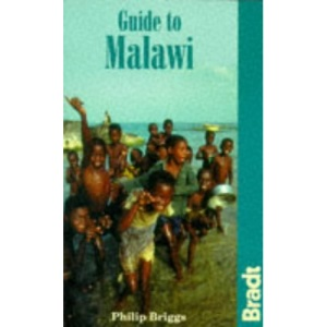 Guide to Malawi (Bradt Travel Guide)