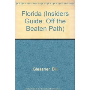 Florida (Insiders Guide: Off the Beaten Path)