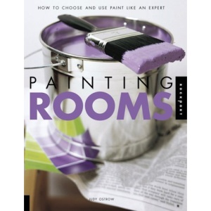 Painting Rooms: How to Choose and Use Paint Like an Expert