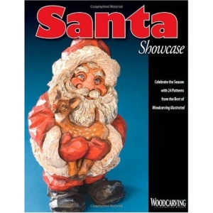 Santa Showcase: Celebrate the Season with 24 Patterns from the Best of Woodcarving Illustrated: Celebrate the Season with 24 Patterns from ... Illustrated (Woodcarving Illustrated Books)