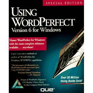 Using WordPerfect 6 for Windows: Special Edition