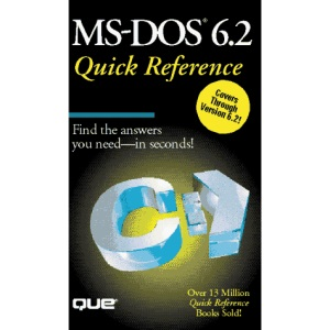 MS-DOS 6.2 Quick Reference (Que Quick Reference)