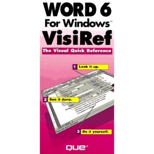 Word for Windows VisiRef (The visual quick reference)