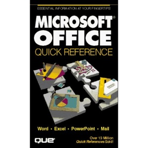 Microsoft Office Quick Reference (Que Quick Reference)