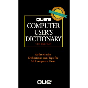 Que's Computer User's Dictionary