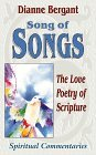 Song of Songs: The Love Poetry of Scripture (Spiritual Commentaries)