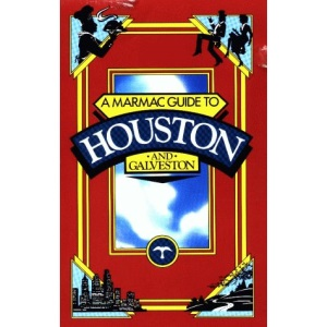 Marmac Guide to Houston and Galveston (Marmac Guides)