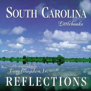 South Carolina Reflections (South Carolina Littlebooks)