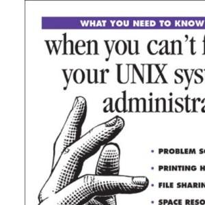 WYNTK: UNIX System Admininistrator (What You Need to Know)