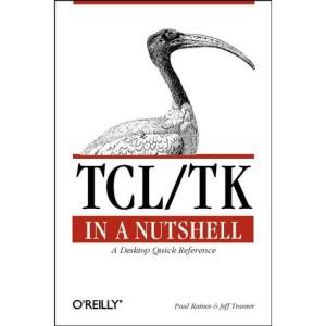 Tcl/Tk in a Nutshell (In a Nutshell (O'Reilly))