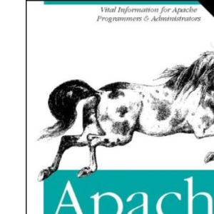 Apache: The Definitive Guide (with CD-ROM)