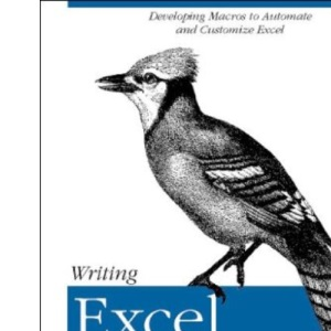 Writing Excel Macros: Automating Excel to Work for You