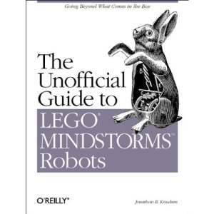 The Unofficial Guide to Lego Mindstorms