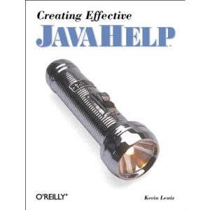 Creating Effective JavaHelp (Java Series)
