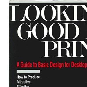 Looking Good in Print (The Ventana Press Looking Good Series)