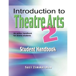 Introduction to Theatre Arts: Student Handbook: No. 2