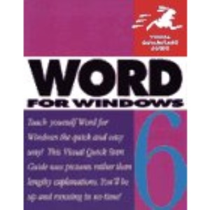 Word 6 for Windows (Visual QuickStart Guides)