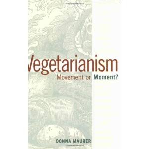 Vegetarianism: Movement or Moment?