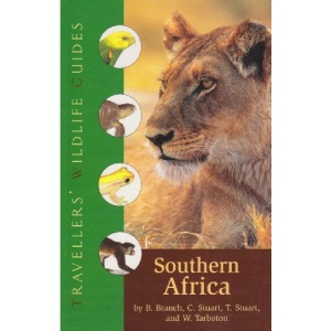 Southern Africa: South Africa, Namibia, Botswana, Zimbabwe, Swaziland, Lesotho, and Southern Mozambique (Travellers' Wildlife Guides)