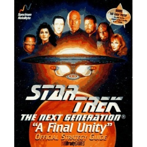 Star Trek the Next Generation, a Final Unity (Official Strategy Guides)