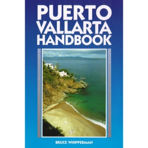 Puerto Vallarta Handbook (Moon Travel Handbooks)