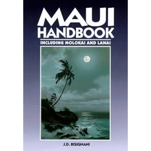 Maui Handbook: Including Molokai and Lanai (Moon Travel Handbooks)