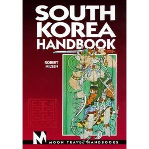 South Korea Handbook (Moon Handbooks South Korea)